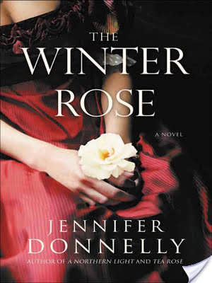 Guest Review: The Winter Rose by Jennifer Donnelly