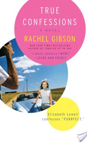Review: True Confessions by Rachel Gibson.