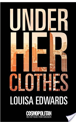 Guest Review: Under Her Clothes by Louisa Edwards