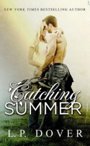 Guest Review: Catching Summer by LP Dover