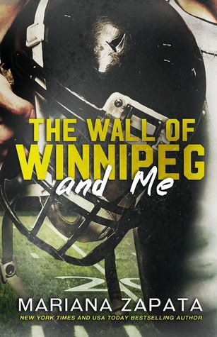 Review: The Wall of Winnipeg by Mariana Zapata