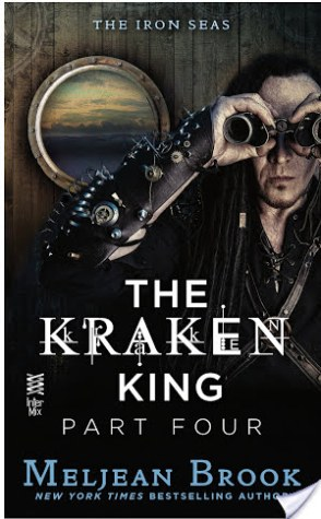 Review: The Kraken King Part IV: The Kraken King and the Inevitable Abduction by Meljean Brook