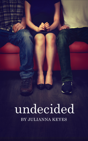 Review: Undecided by Julianna Keyes