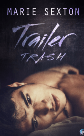 Guest Review: Trailer Trash by Marie Sexton