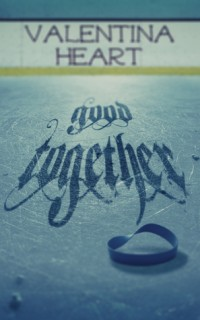 Guest Review: Good Together by Valentina Heart