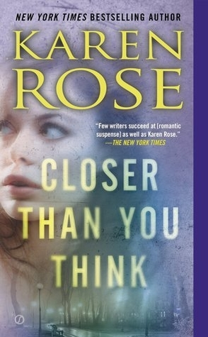 Review: Closer Than You Think by Karen Rose