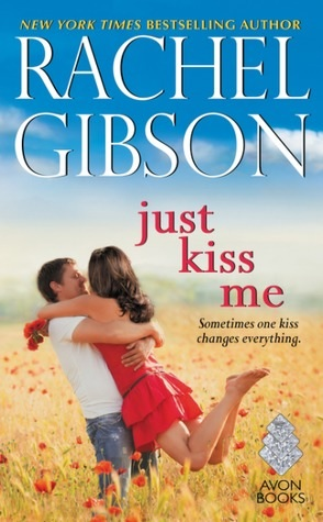 Review: Just Kiss Me by Rachel Gibson