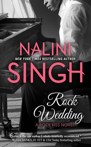 Review: Rock Wedding by Nalini Singh