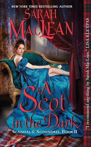 Review: A Scot in the Dark by Sarah MacLean