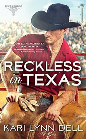 Guest Review: Reckless in Texas by Kari Lynn Dell