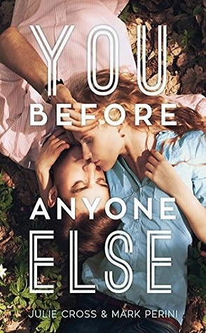 Review: You Before Anyone Else by Julie Cross and Mark Perini