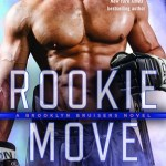 Rookie Move by Sarina Bowen Book Cover
