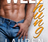 Release Week Blitz: Well Hung by Lauren Blakely
