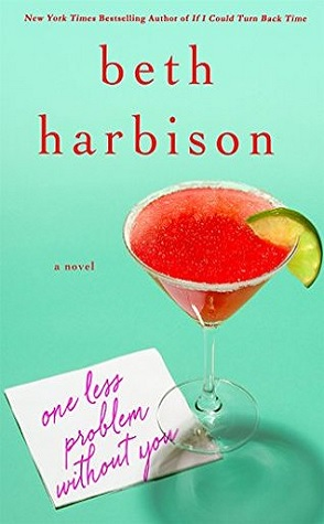 Guest Review: One Less Problem Without You by Beth Harbison