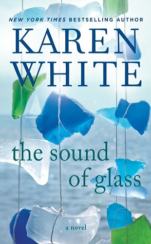 Guest Review: The Sound of Glass by Karen White