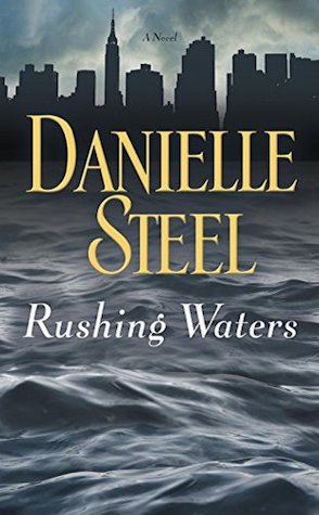 Guest Review: Rushing Waters by Danielle Steel