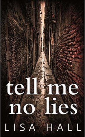 Guest Review: Tell Me No Lies by Lisa Hall