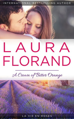 Guest Review: A Crown of Bitter Oranges by Laura Florand