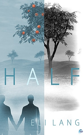 Guest Review: Half by Eli Lang