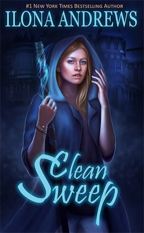 Joint Review: Clean Sweep by Ilona Andrews