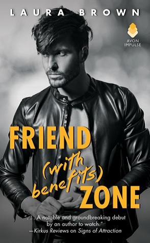 Sunday Spotlight: Friend (with Benefits) Zone by Laura Brown