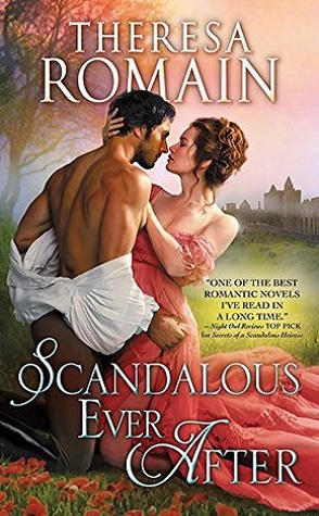 Guest Review: Scandalous Ever After by Theresa Romain