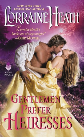 Review: Gentlemen Prefer Heiresses by Lorraine Heath