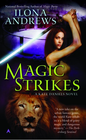 Joint Review: Magic Strikes by Ilona Andrews