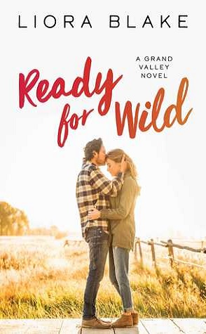 Review: Ready for Wild by Liora Blake