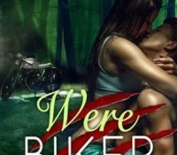 Guest Review: Werebiker by Paige Cuccaro