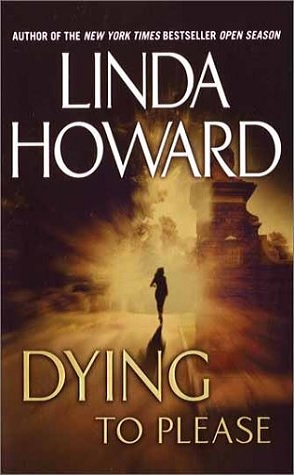 Sunday Spotlight: Dying to Please by Linda Howard