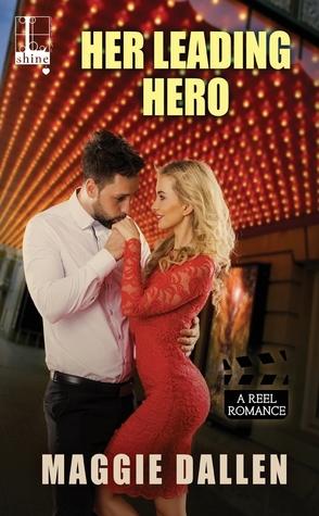 Sunday Spotlight: Her Leading Hero by Maggie Dallen