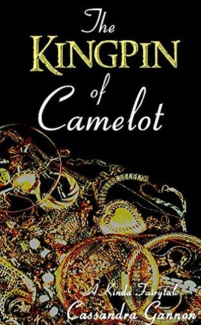 Summer Reading Challenge Review: The Kingpin of Camelot by Cassandra Gannon