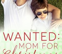 Guest Review: Wanted: Mom for Christmas by Lee Kilraine