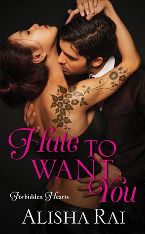 Hate to Want You by Alisha Rai Book Cover