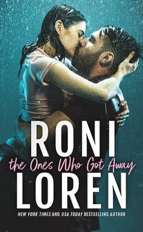 Review: The Ones that Got Away by Roni Loren