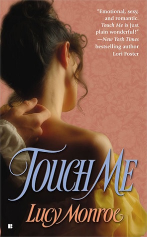 Review: Touch Me by Lucy Monroe