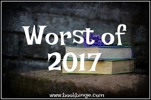 Worst of 2017: The Books