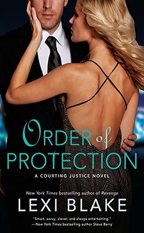 Sunday Spotlight: Order of Protection by Lexi Blake