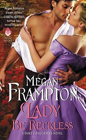 Release Week Spotlight: Lady be Reckless by Megan Frampton
