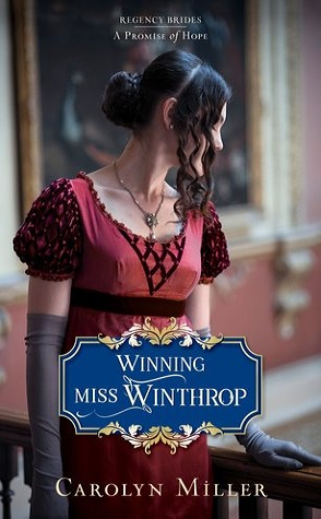 Guest Review: Winning Miss Winthrop by Carolyn Miller