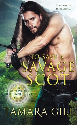 Guest Review: To Save a Savage Scot by Tamara Gill