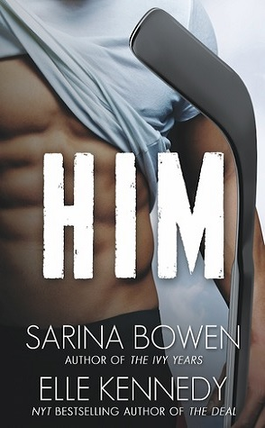 Review: Him by Sarina Bowen and Elle Kennedy