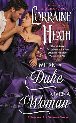 Guest Review: When a Duke Loves a Woman by Lorraine Heath