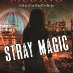 Stray Magic by Kelly Meding Book Cover