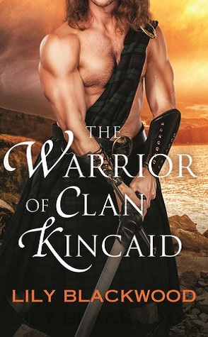Guest Review: The Warrior of Clan Kincaid by Lily Blackwood