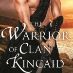 The Warrior of Clan Kincaid by Lily Blackwood Book Cover