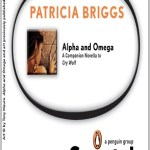 Alpha and Omega by Patricia Briggs Book Cover