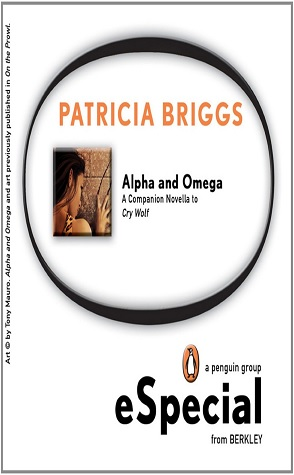 Summer Reading Challenge Review: Alpha & Omega by Patricia Briggs