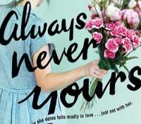 Review: Always Never Yours by Emily Wibberley & Austin Siegemund-Broka